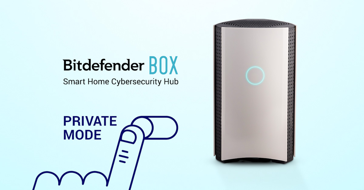 [Product Update] Your Bitdefender BOX can now protect against eavesdropping by digital assistants with a new feature called Private Mode